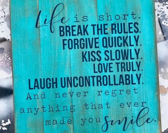 Turquoise Break The Rules Pallet Sign
