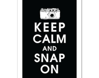 Keep Calm and SNAP ON, 13x19 Poster (Black and White Featured) Buy 3 get 1 FREE  Keep Calm Art Keep Calm Print