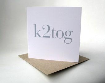 k2tog greeting card
