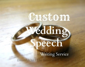 SALE Custom Wedding Speech Engagement Writing Editing Service - Maid of Honor Best Man Father of the Bride Groom Personalized Formal Speech