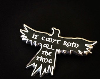 """The Crow - Eric Draven - """"It can't rain all the time"""" - 2"""" Hard Enamel Pin - Silver Plating - Lapel Pin, Badge, Flair, Halloween"""