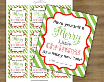 Christmas Teacher Gift Tags; Teacher Appreciation Tags; Have Yourself a Merry Little Christmas Printable; Teacher Gift Printables