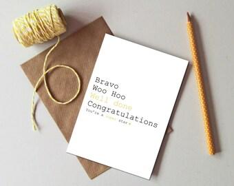 Congratulations card. Well done card - Bravo card - You're a star card - Exam pass card - New job card