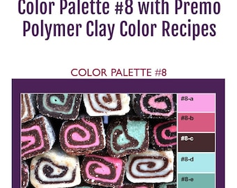 Premo Polymer Clay Color Mixing Recipes for Color Palette #8