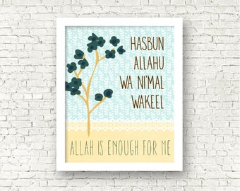 Allah is enough of me, Islamic Reminder. Muslim Quote - Frame not included