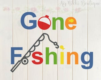 Gone Fishing, SVG, PNG, DXF files, instant download