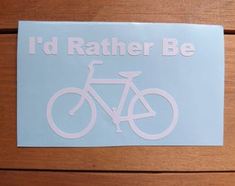 I'd Rather Be Biking decal-sport decal-biking- decal-bike decal-water sport decal-window-car-truck -laptop-yeti-mug-tumbler-coffee cup decal