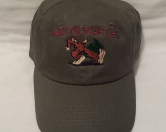 Keep on Squatchin Hat, Embroidered Hat, Hiking Hat, Outdoorsman Hat , Embroidered Hat, Bigfoot Hat