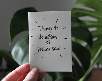 Things to do instead of feeling sad mini zine