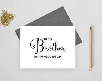 To my brother on my wedding day card, wedding stationery, folded note cards, folded wedding cards, wedding stationary, wedding note cards