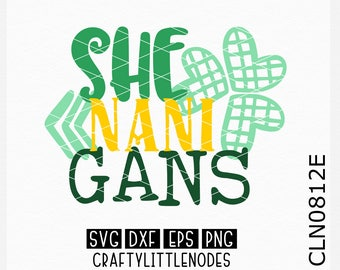 Shenanigans svg, St Patrick's Day Svg, St Patty Day Svg, St Patrick Svg, Saint Patrick Svg, Lucky Svg, Shamrock Svg, Cricut, Silhouette