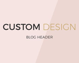 Custom blog header design- blog header design- ooak blog header