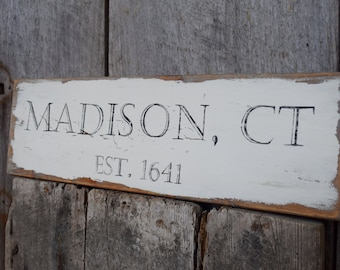 Madison, CT Est. 1641 sign on reclaimed barn wood hand-painted rustic Connecticut MADE 2 ORDER