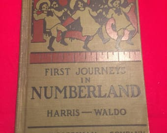 First  Journeys in Numberland 1911