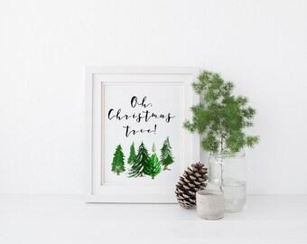 Printable Christmas Art - Oh Christmas Tree Sign - Rustic Christmas Decor - Watercolor Christmas Art - Christmas Trees - Evergreen Wall Art