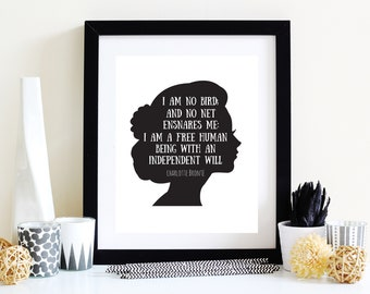 Jane Eyre Quote Poster, Independent Woman Feminism Quote, I Am No Bird Charlotte Bronte Literary Quote Gift for Book Lover, Jane Eyre Print