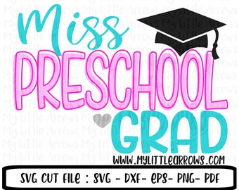 Preschool graduation SVG, Dxf, Eps, png Files for Cutting Machines Cameo or Cricut - preschool graduate svg // graduation svg