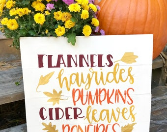 Flannels Hayrides Pumpkins Cider Leaves Bonfires sign, Wooden sign, Fall decor, Hand painted, Autumn decor, Wooden fall sign, Flannels,
