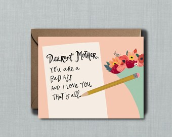 Badass Mother Mother's Day Card // 1 4.25x5.5 PRINTED Card + Envelope // Greeting Card, Hand Lettered Card, Whimsical Card
