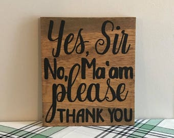 Wooden Sign - Manners