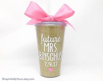 Personalized Bride Tumbler, Future Mrs Tumbler, Gifts for Bride, Bride Gift Ideas, Bachelorette Bride Cup, Bachelorette Gift for Bride
