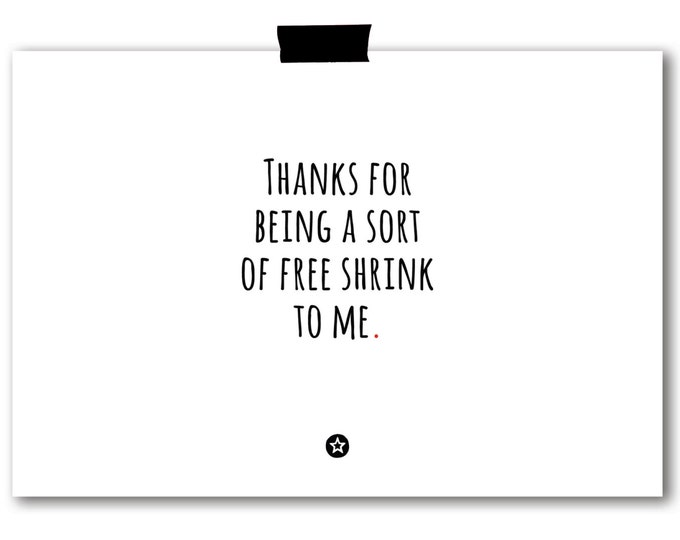 Card Thanks for Being a Shrink