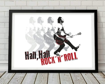 Chuck Berry inspired hail, hail, rock n roll music poster. Wall decor art print unframed