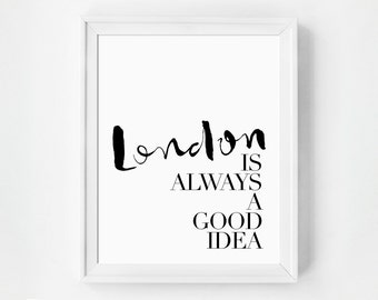 London Wall Art Print, Inspirational Travel Quote, Minimalist Typography Print, Gallery Wall Art, Office Art, Typography Art Print