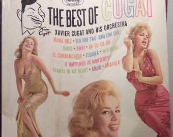 Best of Cugat, Xavier Cugat and His Orchestra, Vintage Record Album, Vinyl LP, Cha Cha Cha Music, Tea for Two, Dance Music, Latin Tunes