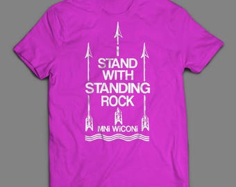 I Stand With Standing Rock T-shirt (S-XXL) #NoDAPL - Includes a free RESIST button! -