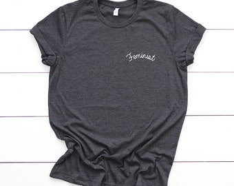 Feminist Shirt - feminism tshirts, gifts for her, feminist t-shirts, womens tshirts, feminist quotes, feminism prints