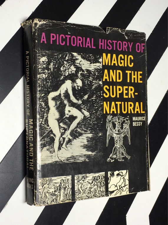 A Pictorial History of Magic and the Supernatural by Maurice Bessy (1966) hardcover book