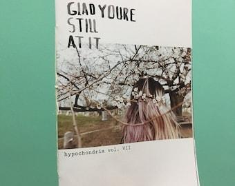 Hypochondria Vol. VII - Glad Youre Still At It