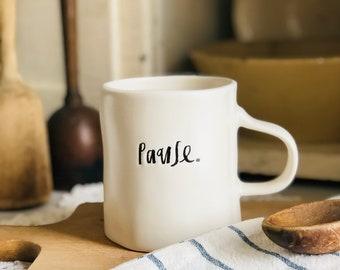 Pause Rae Dunn Coffee Mug