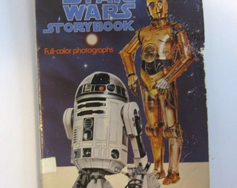 The Star Wars Storybook. Official original 1977 movie book with color photos. Scholastic 1978.