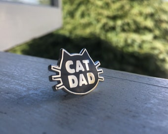 Cat Dad Hard Enamel Pin Black and Nickel