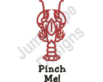 Pinch Me - Machine Embroidery Design