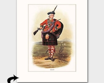 Clan Shaw Family Art Print w/Mat (Clan Chief Art, Scottish Highlands Dress Gift  Rifle Musket) --- Matted Scotland Art