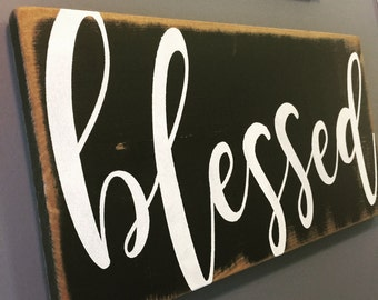 Blessed Sign - Wooden Sign - Rustic Decor - Gallery Wall