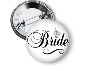 Bride Button, Bride to Be Pinback Button, Girls Night Out, Vegas Party Pins, Bachelorette Party, Bridal Shower, Hen Party, Hen Night
