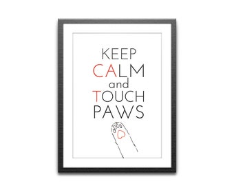 Poster Keep calm and touch paws animal love cat paw funny poster