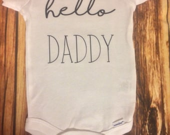 hello daddy, personalized onesie, baby girl onesie, baby boy onesie, baby shower gift, custom onesie, hello daddy onesie