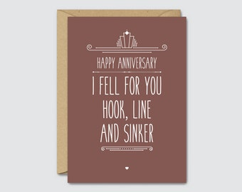 Happy Anniversary I Fell For You Hook Line And Sinker - Funny Anniversary Card For Him / Boyfriend / Fishing / Husband