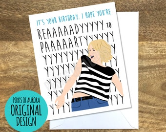 """Funny Birthday Card- """"Ready to Party"""" Bridesmaids movie inspired"""