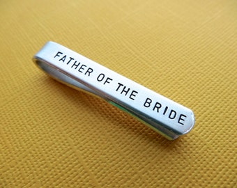 Father of the Bride Tie Clip - Personalized Tie Clip - Hand Stamped - Custom Tie Clip - Gift for Dad, Men, Him, Wedding