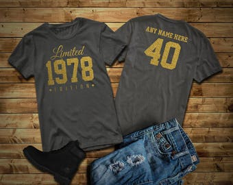 1978 GOLD Glitter Limited Edition Birthday T-Shirt 40th Custom Name Celebration Gift mens womens ladies Shirt Tee Shirt  Unisex Personalized