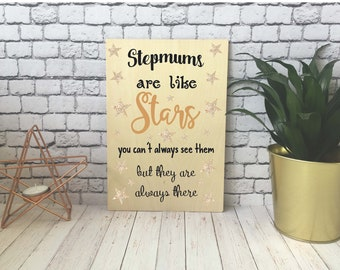 Wooden Print / Gift / Decoration / Present / A4 / A5 / A6 / Stepmums Are Like Stars / DD545