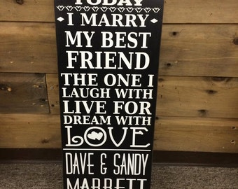 Today I Marry My Best Friend.. - Wedding Sign | Country | Primitive | Rustic |