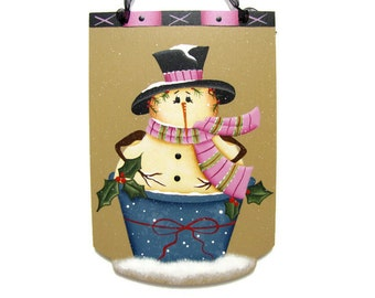 Snowman in a Bucket Sign, Handpainted Home Decor, Hand Painted Wall Art, Tole Decorative Painting, B7