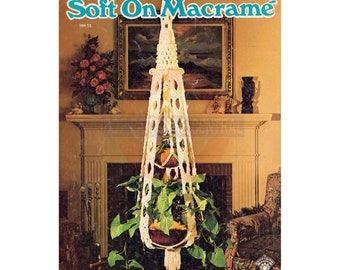 Soft On Macrame 1976 - Eleven Vintage Macrame Patterns Instant Download PDF 24 pages